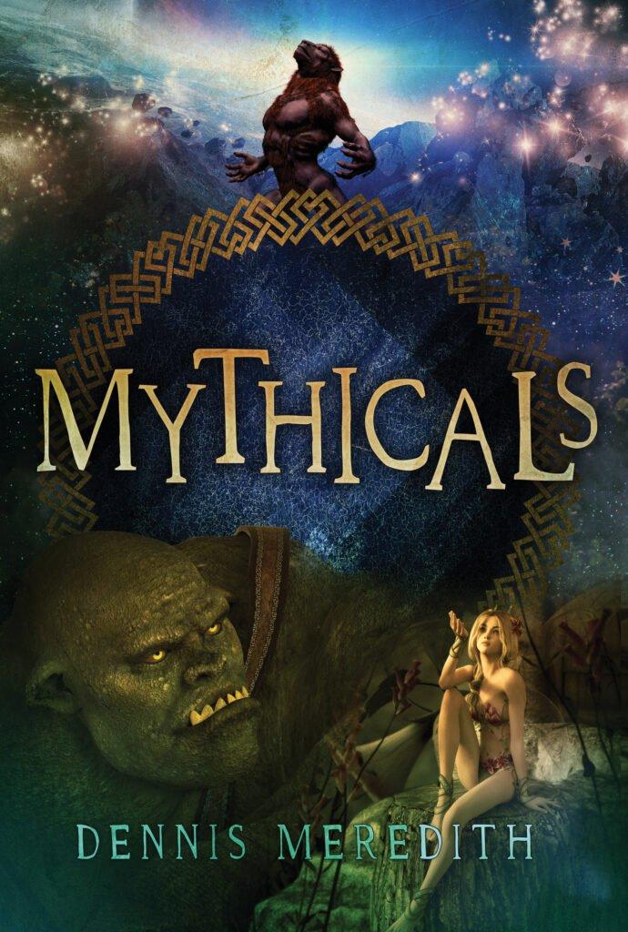 mythicals dennis meredith